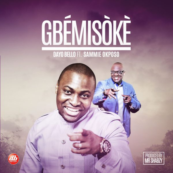Music gbemisoke dayo bello ft sammie okposo for Bedroom g sammie mp3