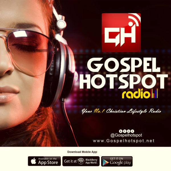 Gospel Hotspot Radio | Your No.1 Christian Lifestyle Radio