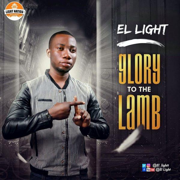 el-light_glory-to-the-lamb