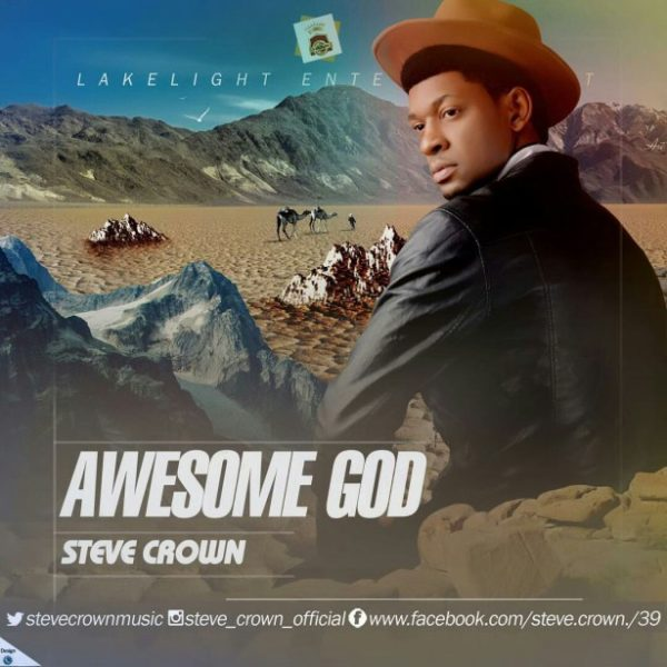 Awesome God - Steve Crown