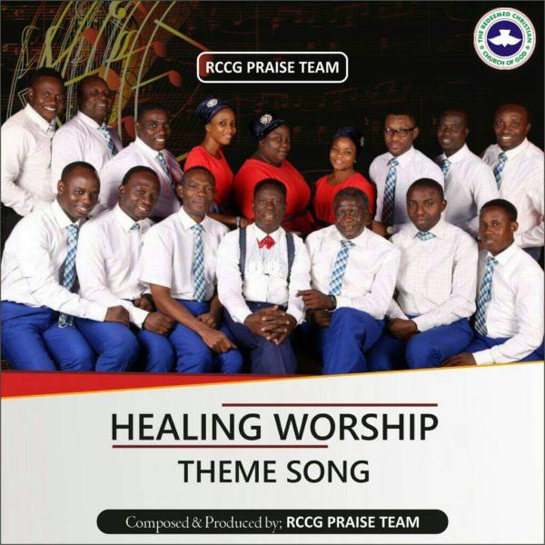RCCG Praise Team - Healing Worship
