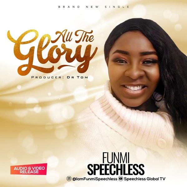 All The Glory - Funmi Speechless