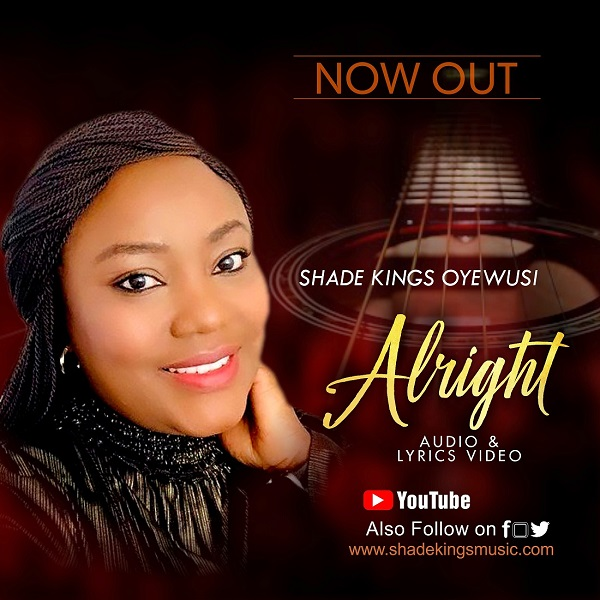 Alright - Shade Kings Oyewusi