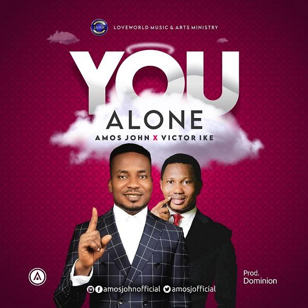 Amos John - You Alone ft. Victor Ike
