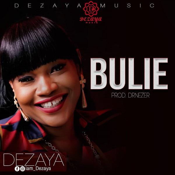 Bulie - Dezaya