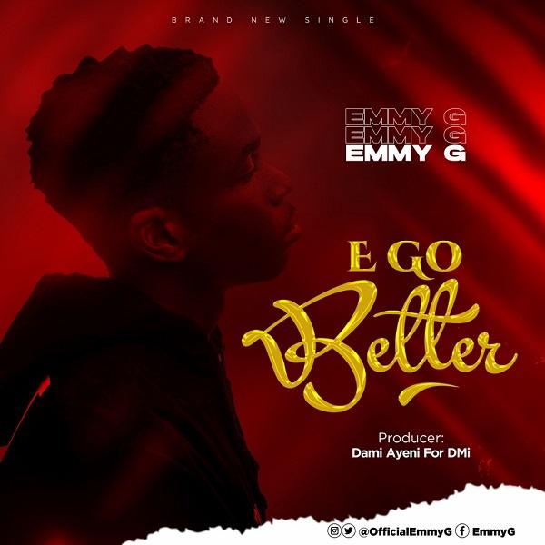 E Go Better - Emmy G