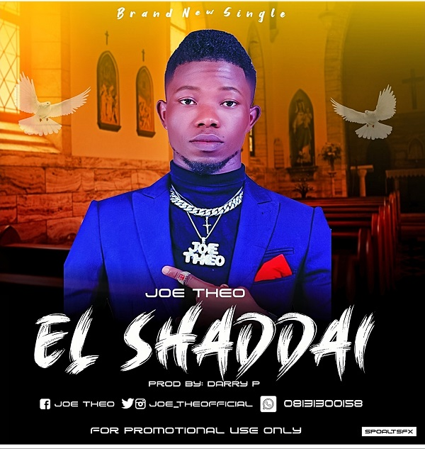 El Shaddai - Joe Theo