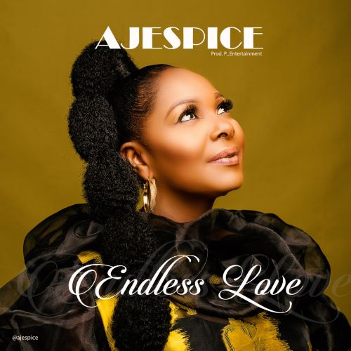 Endless Love - Ajespice