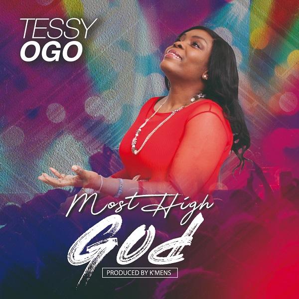 Most High God By Tessy Ogo