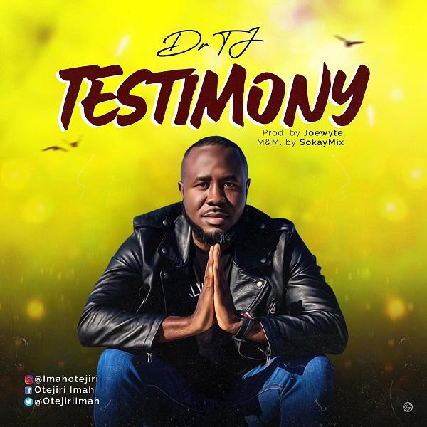 Testimony - Dr TJ