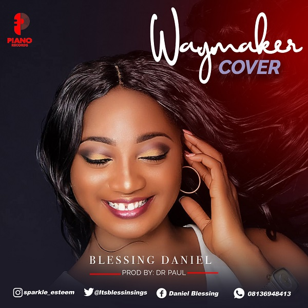 Waymaker Cover - Blessing Daniel