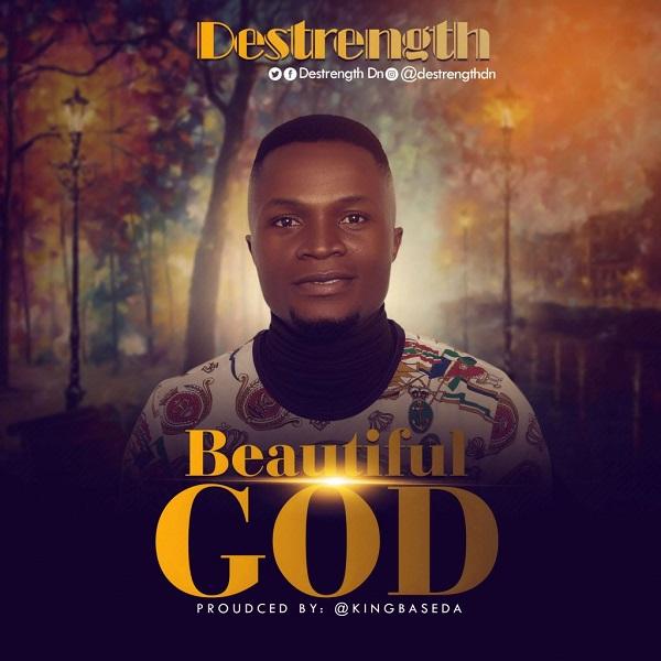Beautiful God - Destrength