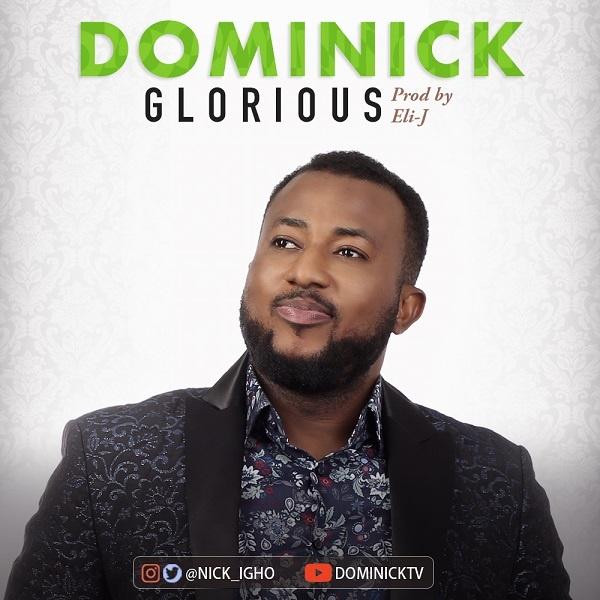 Glorious - Dominick
