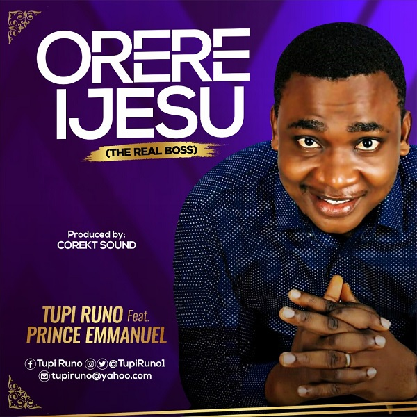 Orere Ijesu - Tupi Runo Ft. Prinx Emmanuel