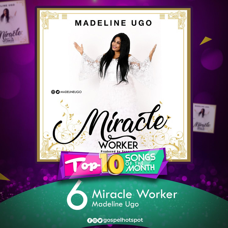 Miracle Worker – Madeline Ugo