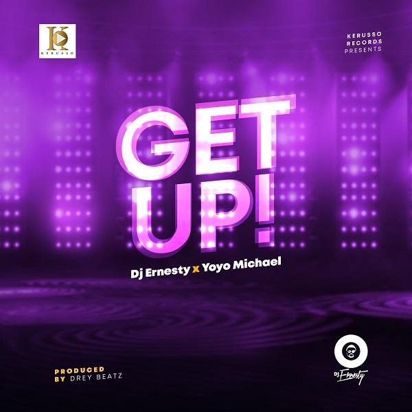 Get Up - DJ Ernesty & Yoyo