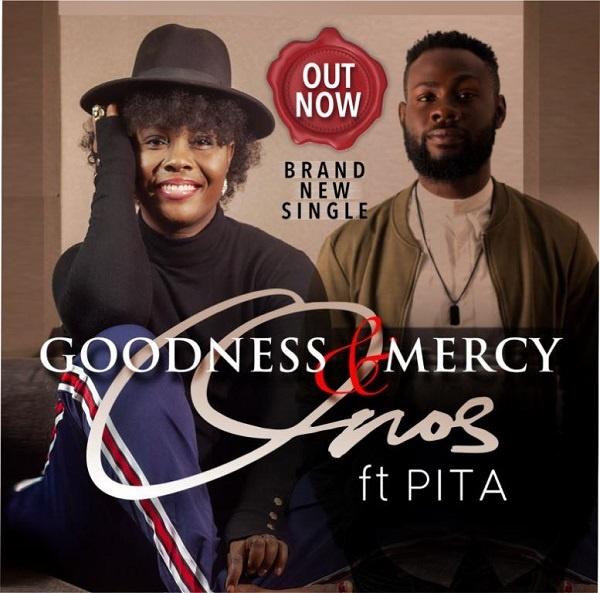 Goodness And Mercy - Onos Ariyo Ft. PITA
