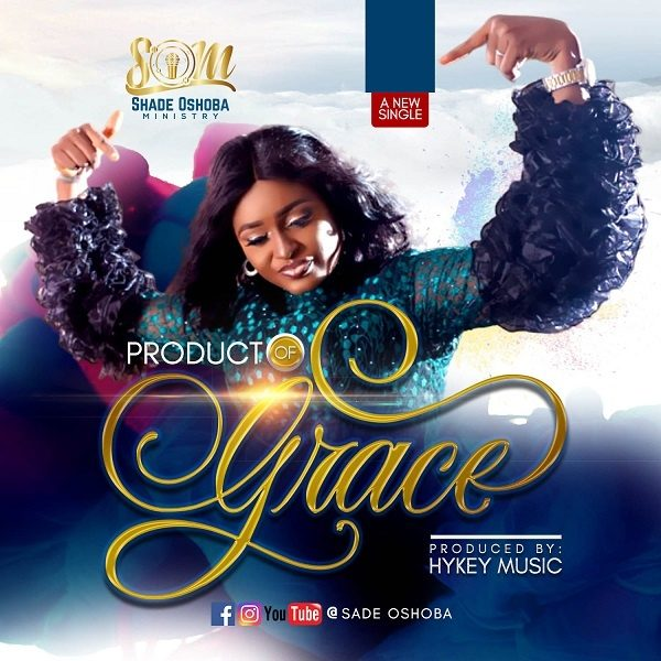 Product Of Grace - Sade Oshoba