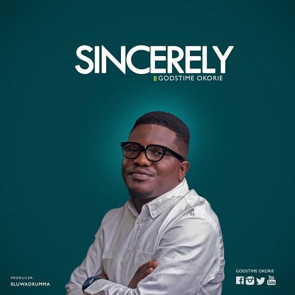 Sincerely - Godstime Okorie