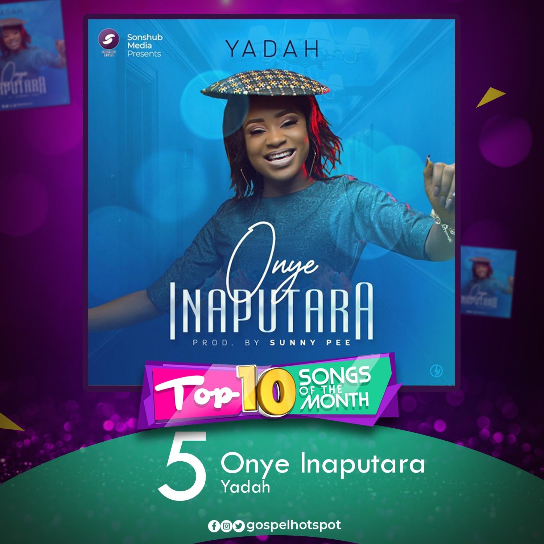 Onye Inaputara – Yadah