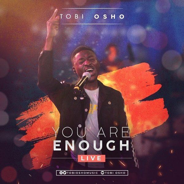 You Are Enough - Tobi Osho