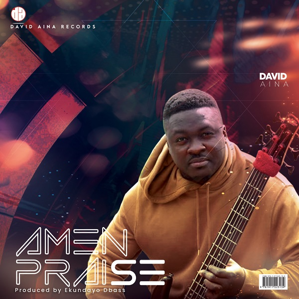 Amen Praise - David Aina