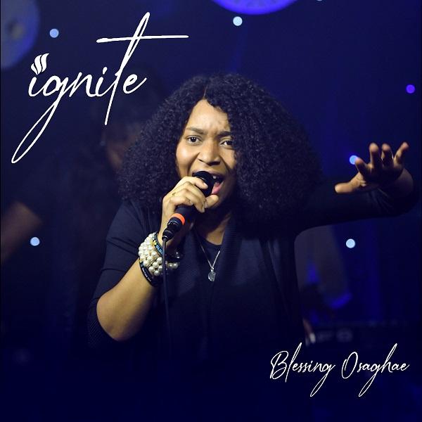 Ignite - Blessing Osaghae