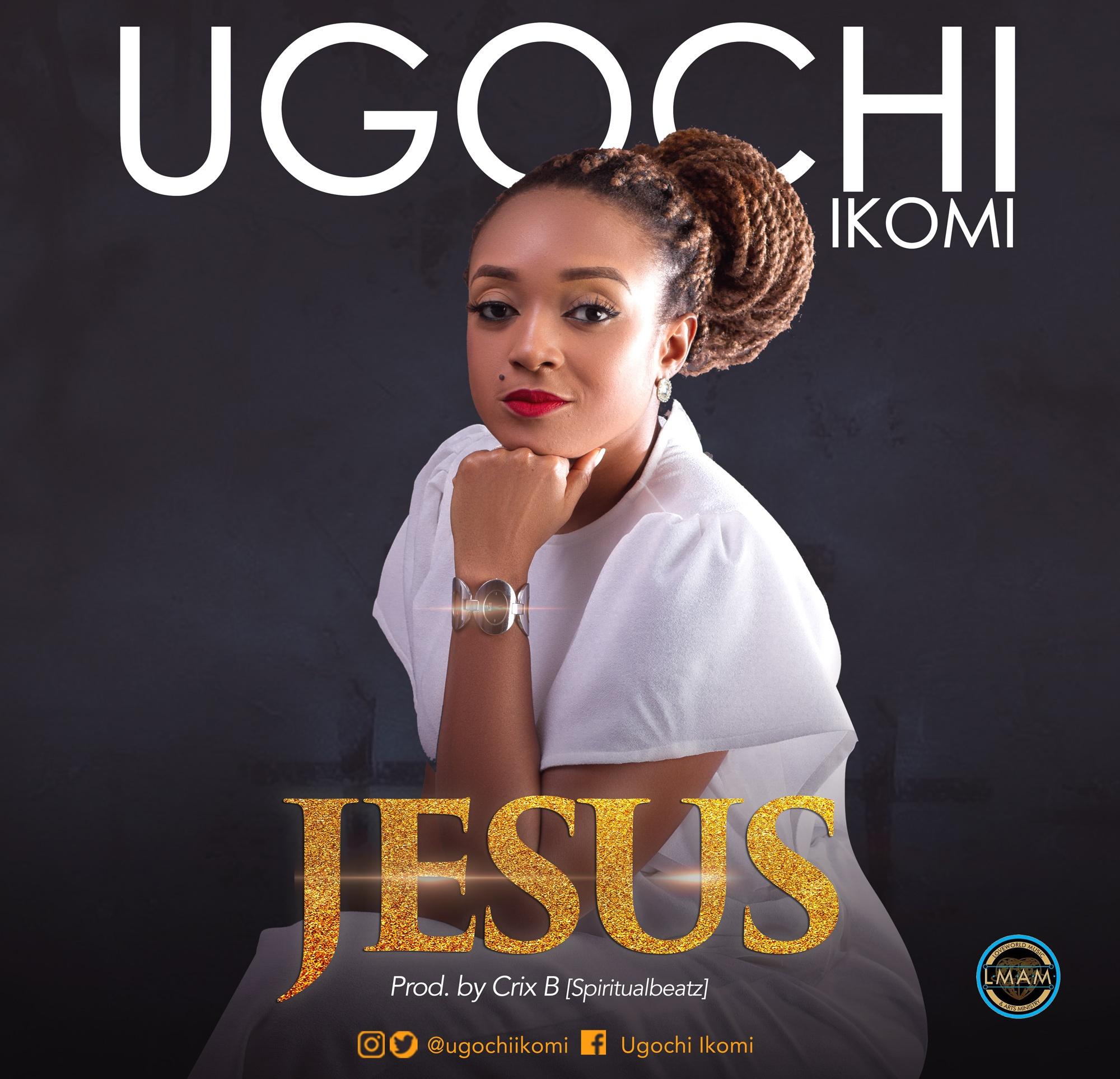 Jesus - Ugochi Ikomi