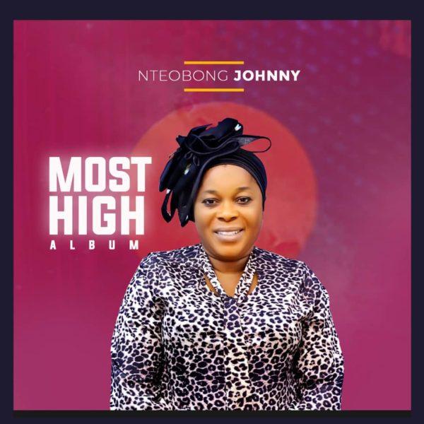 Most High - Nteobong Johnny