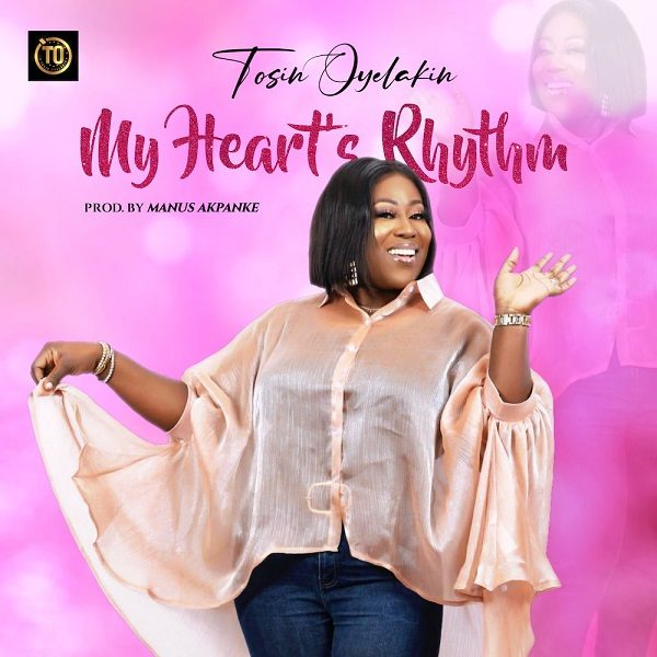 My Heart's Rhythm - Tosin Oyelakin