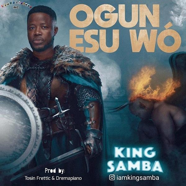 Ogun Esu Wo - King Samba