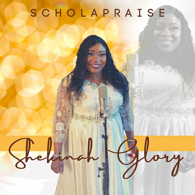 Shekinah Glory - ScholaPraise