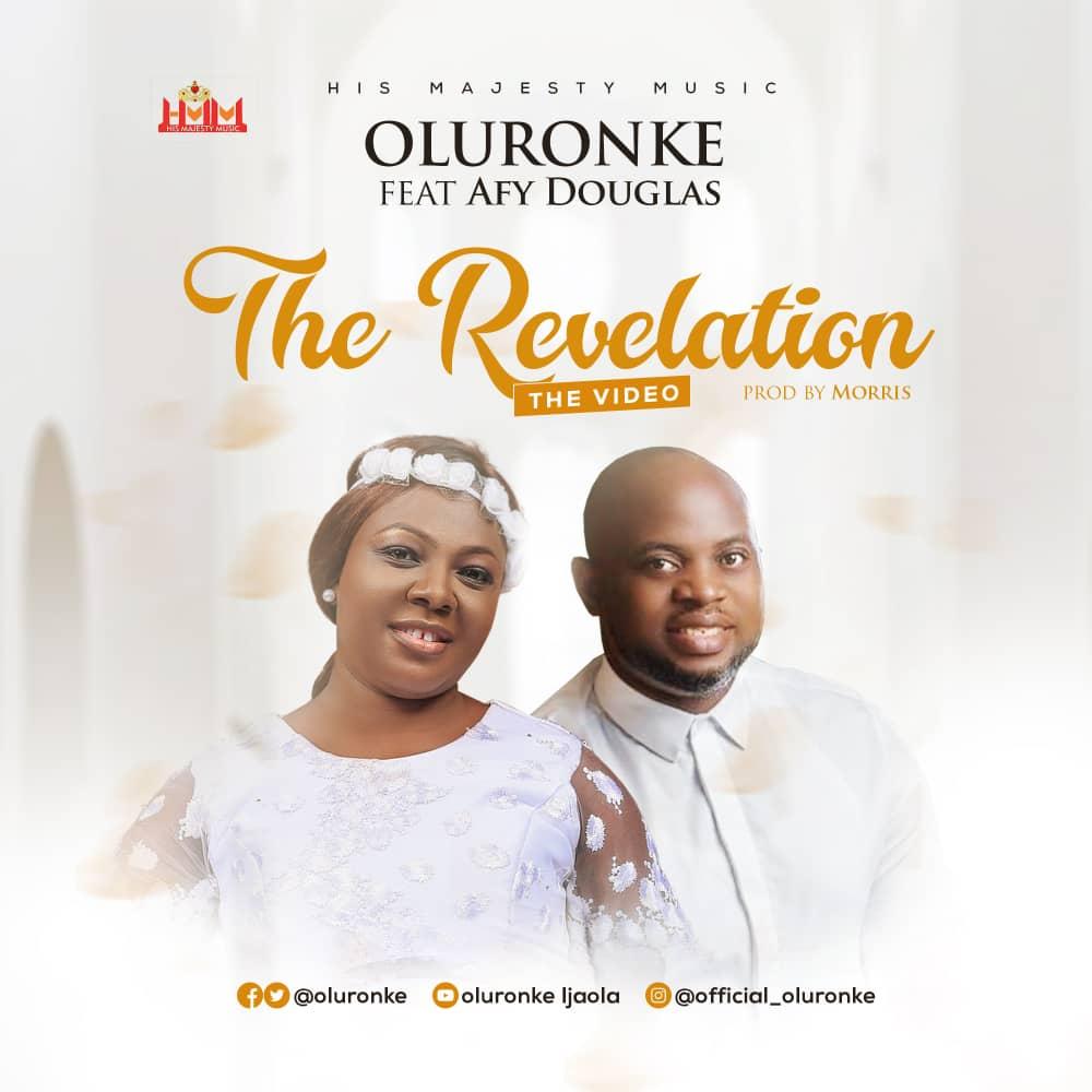 The Revelation - Oluronke Ft. Afy Douglas
