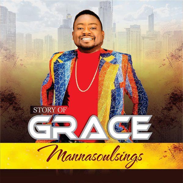 The Story Of Grace - Manasoulsings