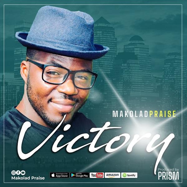 Victory - Makolad Praise