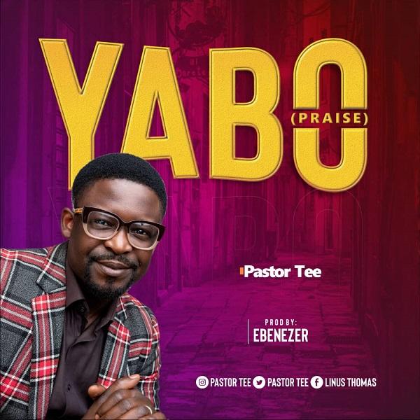 Yabo - Pastor Tee