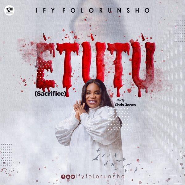 Etutu - Ify Folorunsho