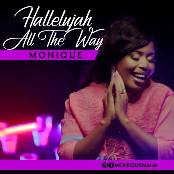 Halleluyah All The Way - Monique
