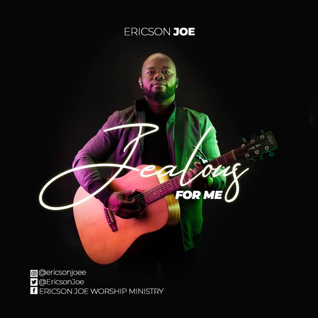Jealous For Me - Ericson Joe
