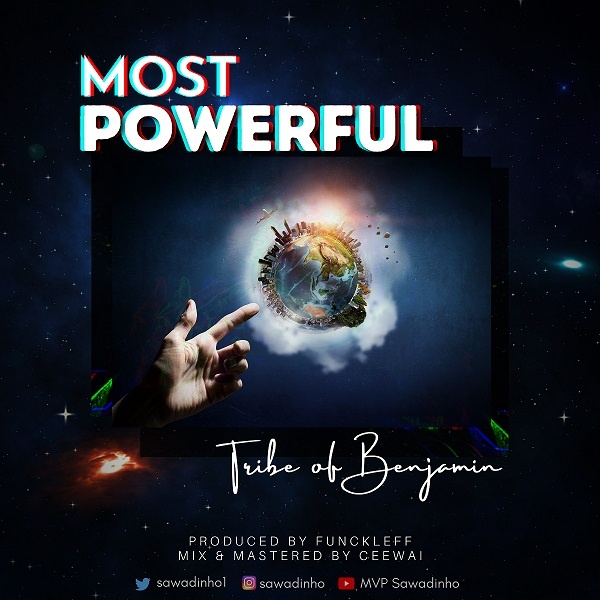 Most Powerful - Tribe Of Benjamin