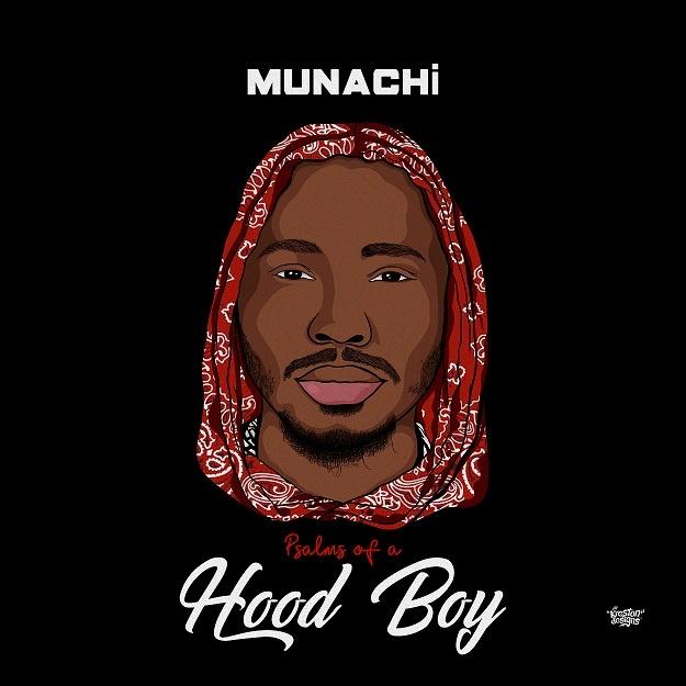 [EP] Psalms Of A Hood Boy - Munachi