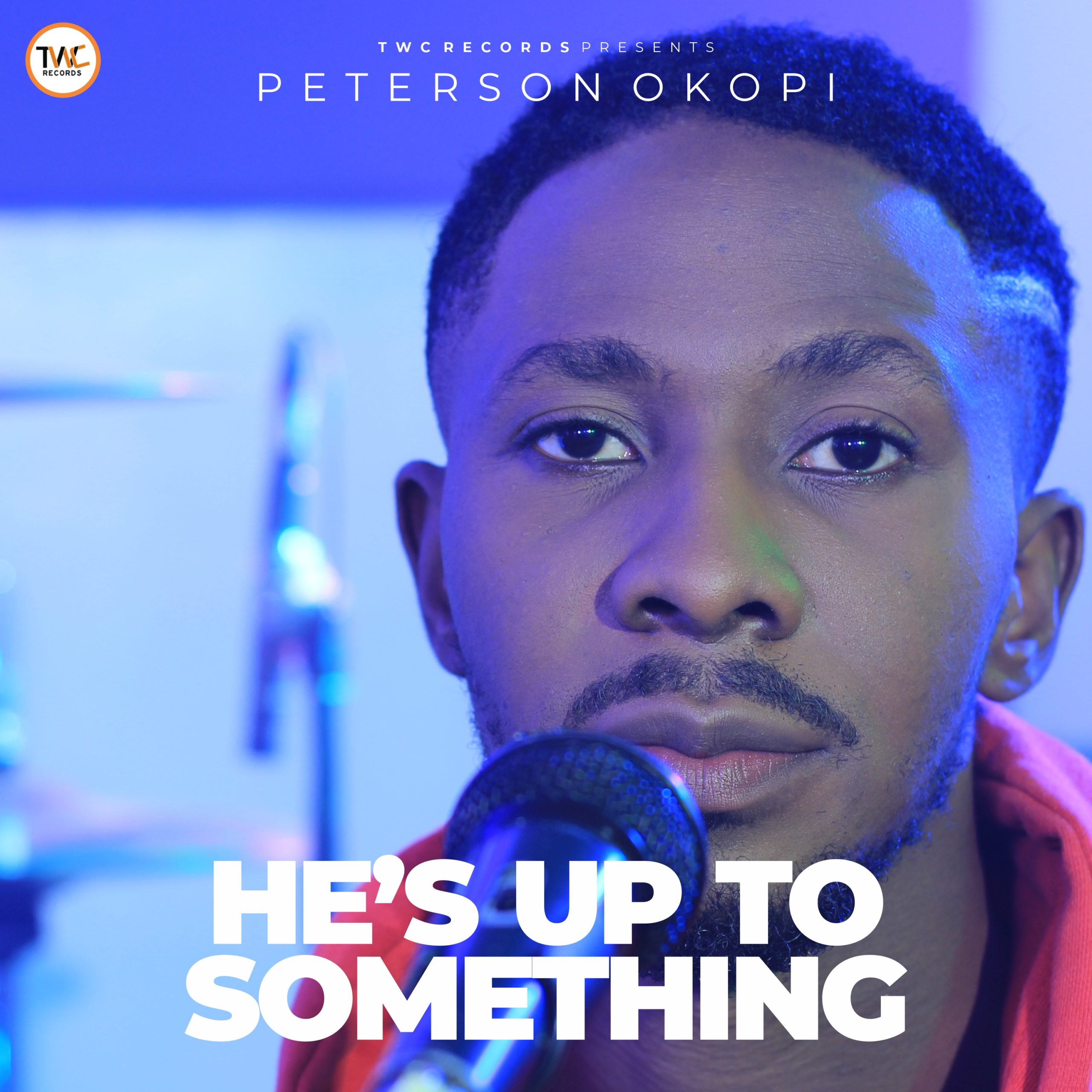 He's Up To Something - Peterson Okopi