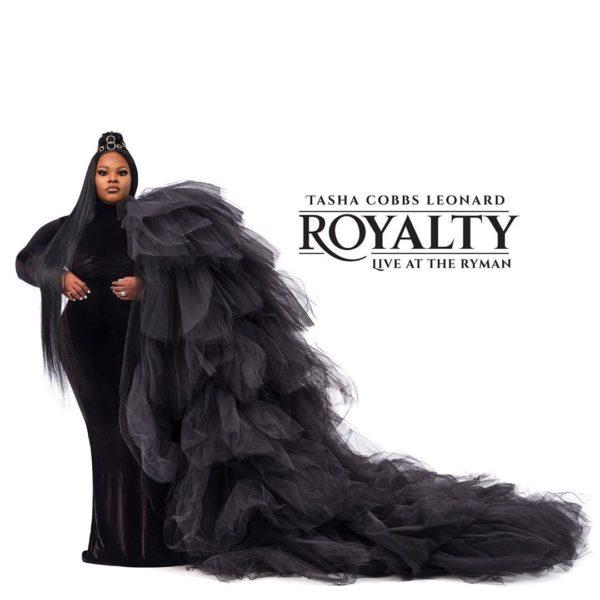 Royalty - Tasha Cobbs Leonard