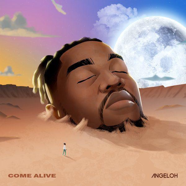 Come Alive - Angeloh