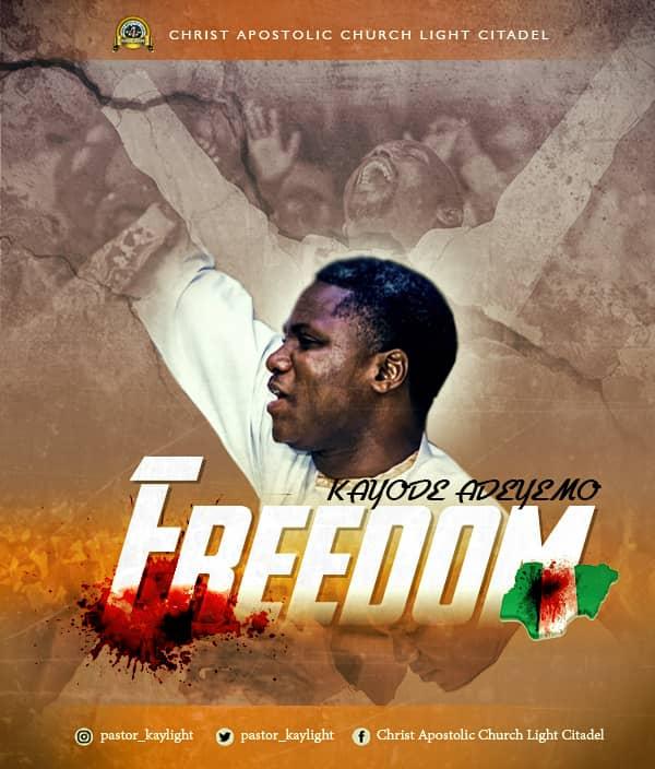 Freedom - Pastor Kayode Adeyemo