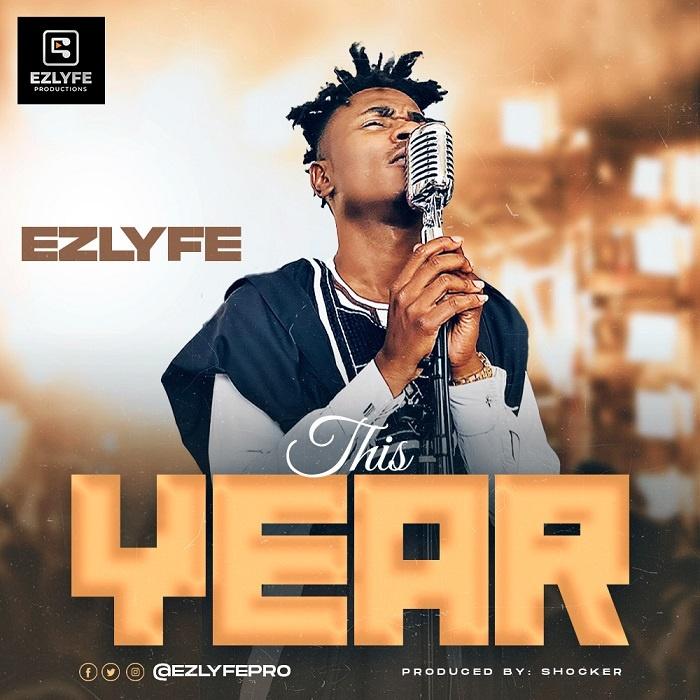This Year - Ezlyfe