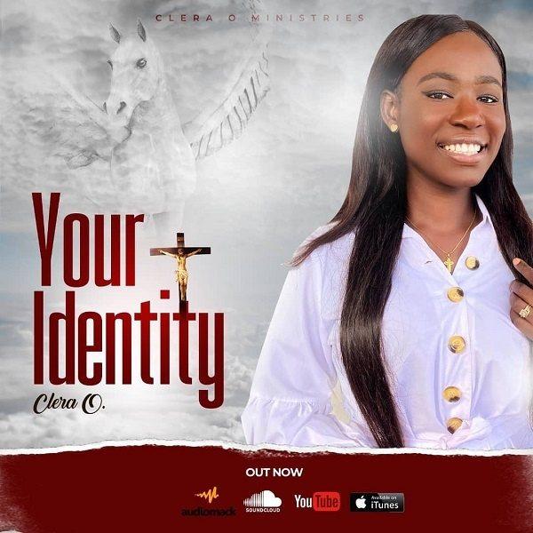 Your Identity - Clera O