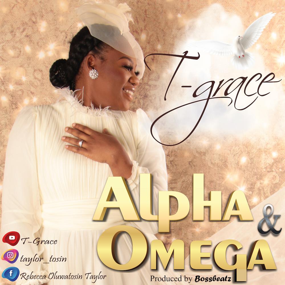 Alpha and Omega - T-Grace