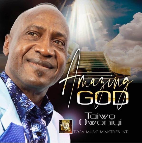 Amazing God - Taiwo Owoniyi