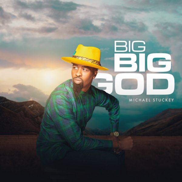 Big Big God - Michael Stuckey